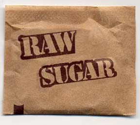 Raw Sugar? Really?
