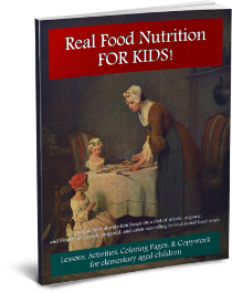 Real Food Nutrition FOR KIDS!