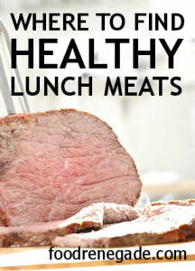 Where To Find Healthy Lunch Meats