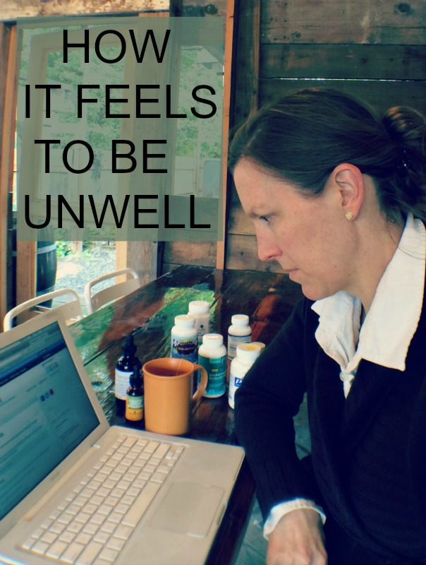 How It Feels To Be Unwell